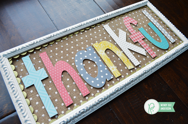 Thankful Sign by @wendysuea using the #JHHomeMade collection by @PebblesInc.
