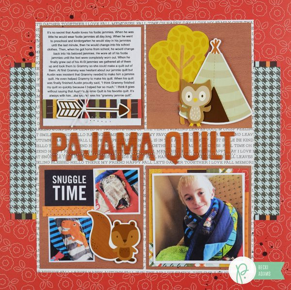 Pajama Quilt Layout created by @jbckadams for @pebblesinc #scrapbooking #scrapbook #papercrafting #pebblesinc