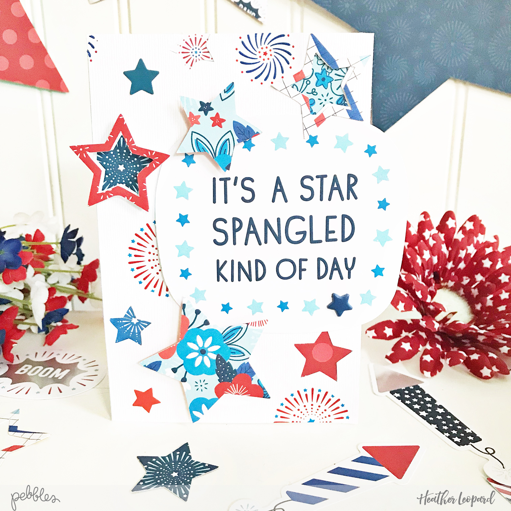 Pebbles Patriotic Cards or General Purpose Cards by @HeatherLeopard using @pebblesinc #LandThatILove collection #madewithpebbles #cards #patriotic #stars #america #4thofJuly