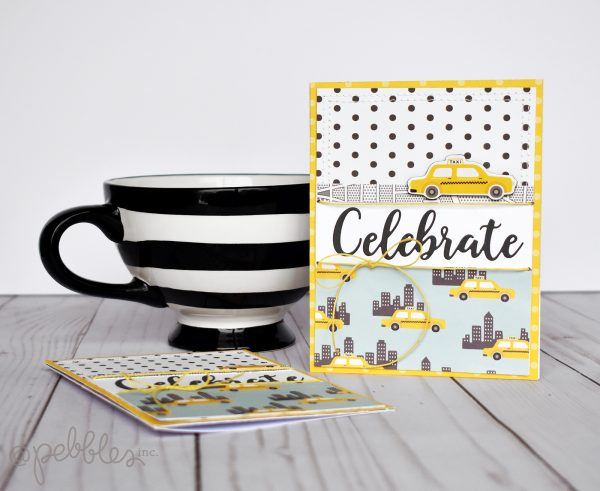 """Quick and Easy """"Celebrate"""" card by Wendy Sue Anderson featuring the """"Chasing Adventures"""" collection by Jen Hadfield for @PebblesInc."""