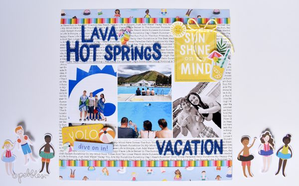"""Lava Hot Springs layout by Wendy Sue Anderson featuring the """"Oh Summertime"""" collection by Pebbles, Inc."""