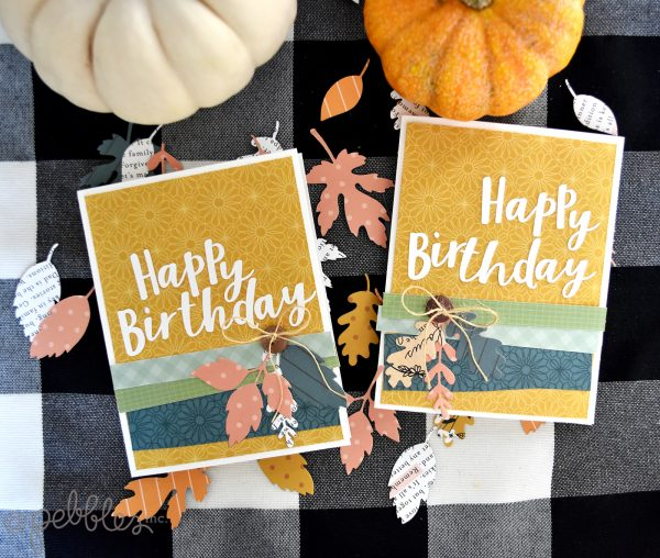 "Birthday Cards with a Fall Flair by Wendy Sue Anderson for @PebblesInc. featuring the ""This is Family"" collection"